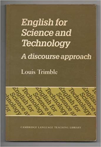 English for Science and Technology: A Discourse Approach